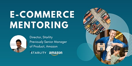 1-on-1 E-Commerce Mentoring with Ex-Amazon Senior Manager tickets
