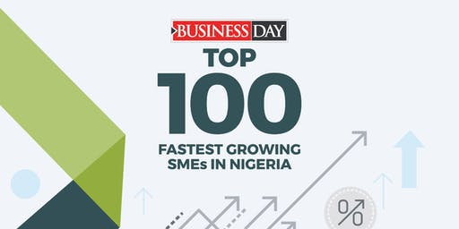 BUSINESSDAY TOP 100 FASTEST GROWING SMES IN NIGERIA