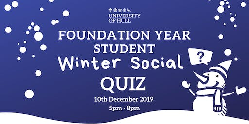 Foundation Year Student Winter Social Quiz
