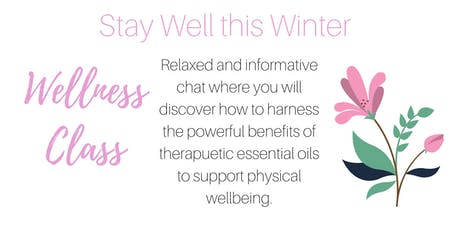 Stay Well This Winter with Therapeutic Essential Oils tickets