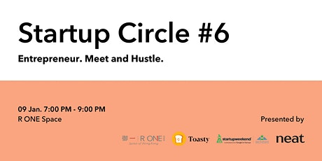 Startup Circle #6 Special: Entrepreneur. Meet and Hustle. tickets