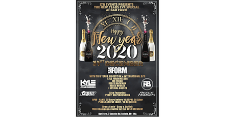 LTR (Love To Rave) Events Presents NYE At Bar Form! tickets