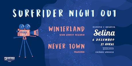 Surfrider Porto Night Out Selina 2019 bilhetes