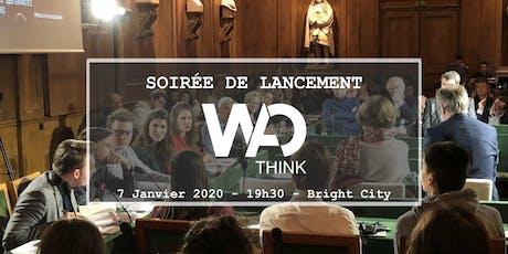 Soirée de lancement de WAO Think tickets