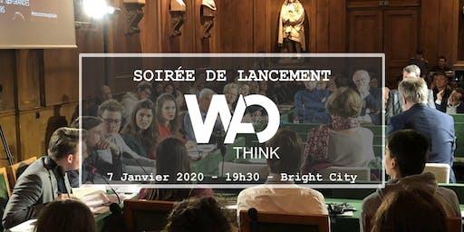Soirée de lancement de WAO Think