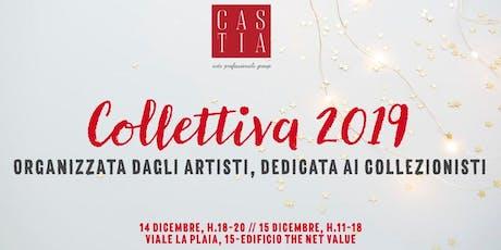 COLLETTIVA 2019, mostra degli artisti di Castia Art biglietti