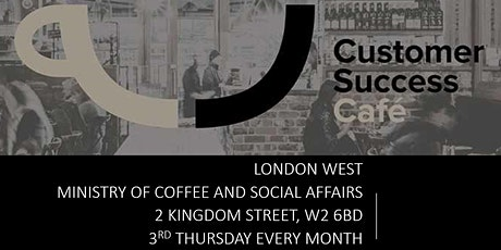 Customer Success Cafe London West 2020 tickets