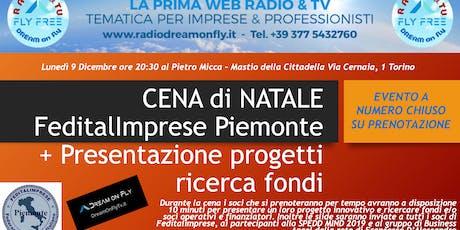 CENA di NATALE FeditalImprese Piemonte + Presentazione progetti ricerca fondi  biglietti