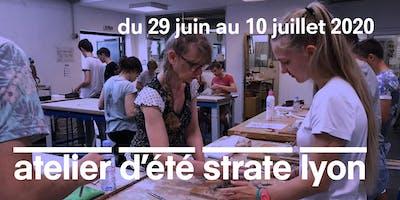 L'ATELIER D'ÉTÉ À STRATE ECOLE DE DESIGN LYON - 2 SEMAINES DÉBUT JUILLET 2020