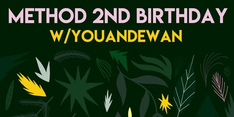 Method 2nd Birthday with Youandewan (The Mill, Birmingham) tickets
