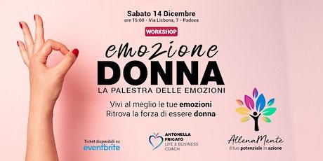 Emozione Donna - La palestra delle emozioni biglietti