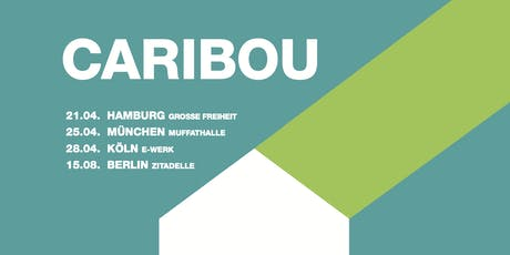 Caribou   Berlin Tickets