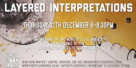 Layered Interpretations Art Exhibition tickets