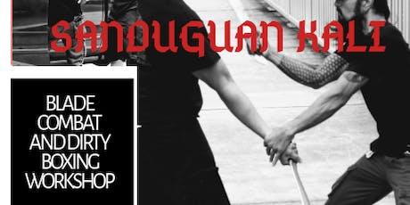 Sanduguan Kali Seminar Blade combat and Dirty Boxing tickets