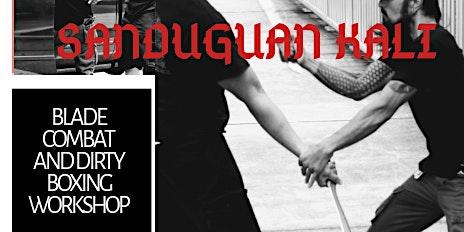 Sanduguan Kali Seminar Blade combat and Dirty Boxing