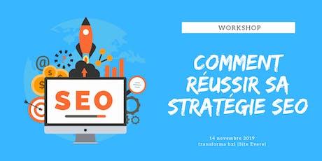 Workshop: Comment réussir sa stratégie SEO? billets