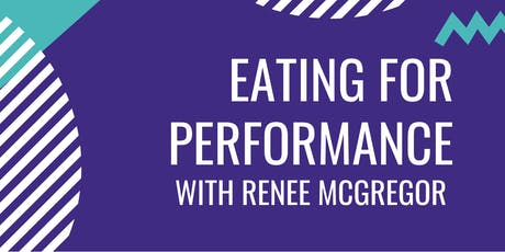 'Eating for Performance' with Renee McGregor tickets