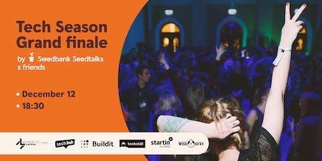 Tech Season GRAND finale by Swedbank Seedtalks x friends tickets