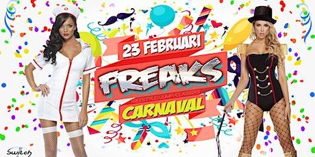 Freaks - De Carnaval Editie tickets