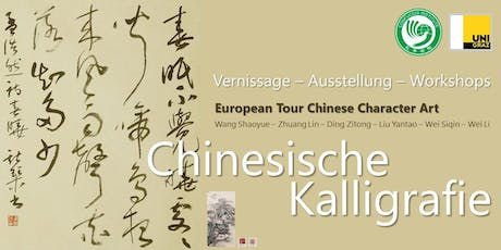 Chinesische Kalligrafie - European Tour of Chinese Character Art Tickets