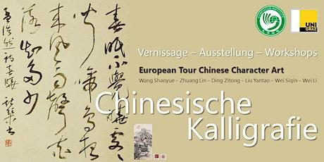 Chinesische Kalligrafie - European Tour of Chinese Character Art Tickets
