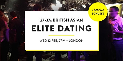 Elite British Asian Meet and Mingle, Elite Social - 27-37s   London