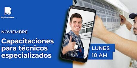 DICIEMBRE | Capacitaciones para Técnicos Especializados: ¡Especialízate en la Instalación de Aires Acondicionados! entradas