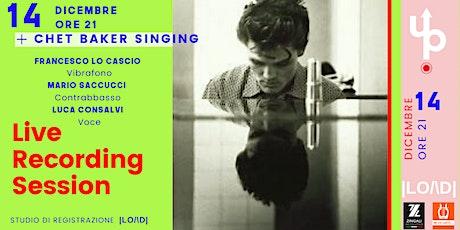 LiveUp |LO/\D| - Chet Baker Singing -  Francesco Lo Cascio, Mario Saccucci, Luca Consalvi  biglietti