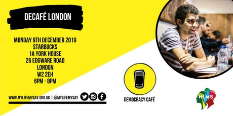 Democracy Cafe : London tickets