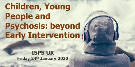 Children, Young People and Psychosis: Beyond Early Intervention tickets