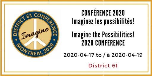 Conférence annuelle District 61 2020 Annual Conference