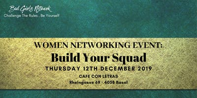 WOMEN NETWORKING EVENT:  BUILD YOUR SQUAD