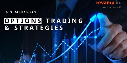 Seminar on OPTIONS TRADING and STRATEGIES