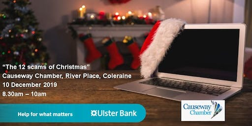 Ulster Bank presents......The 12 scams of Christmas