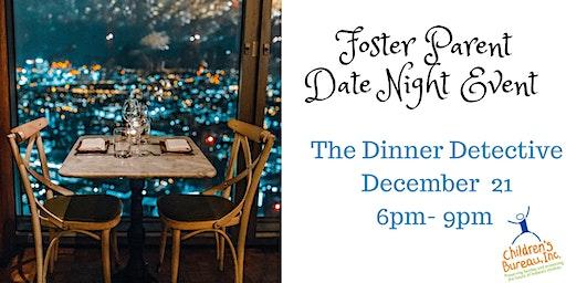 Foster Parent Date Night December: The Dinner Detective