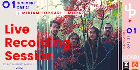 LiveUp |LO/\D| - Mora - Miriam Fornari biglietti