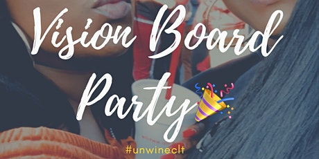 Vision Board Party #unwineclt tickets