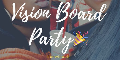 Vision Board Party #unwineclt