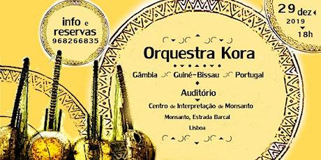 Orquestra Kora bilhetes