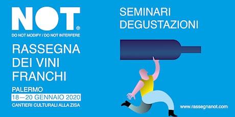 NOT 2020 > SAPORE, STOFFA E SENSO DEL LUOGO Degustazione Sangiorgi-Gallello biglietti