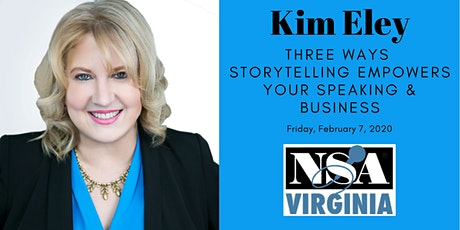 Kim Eley: Three Ways Storytelling Empowers Your Speaking and Business tickets