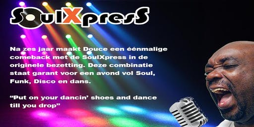 SoulXpress -  Douce is Back!