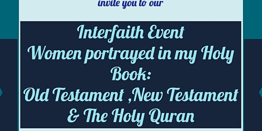 Women portrayed in my holy book, Old Testament, New Testament and the Holy Quran