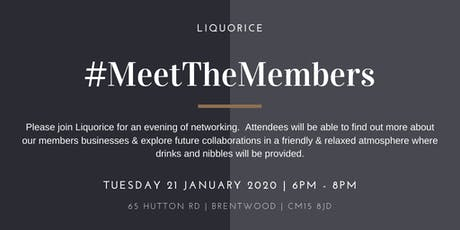 Meet the Members January 2020 Hosted by Liquorice tickets