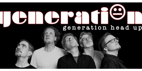 Generation Head Up Finest Prog-Rock from Berlin/Brandenburg  tickets
