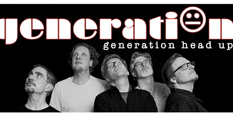 Generation Head Up Finest Prog-Rock from Berlin/Brandenburg  Tickets