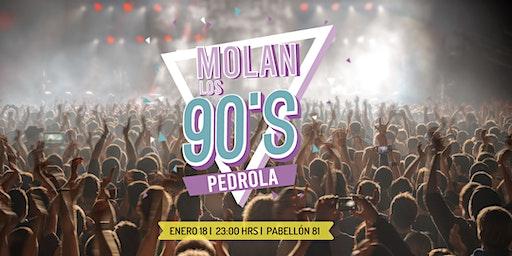 Molan Los 90 Pedrola
