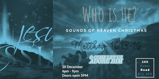 Who Is He? Sounds of Heaven Christmas production