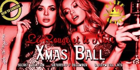 """""""Le ROUGE et Le NOIR"""" Xmas BALL tickets"""