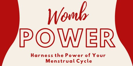 Womb Power - Harness the Power of your Menstrual Cycle tickets